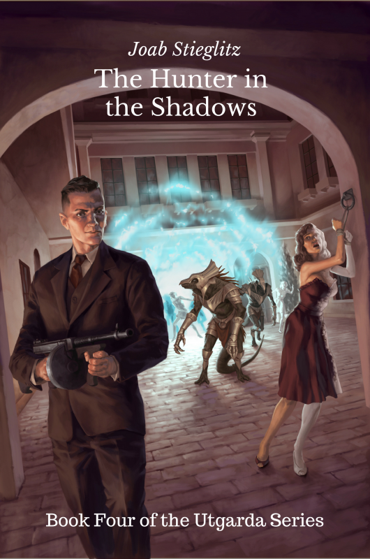 The Hunter in the Shadows: Book Four of the Utgarda Series